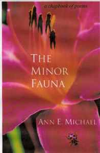 The Minor Fauna by Ann E. Michael