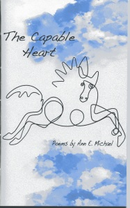 The Capable Heart: poems by Ann E. Michael