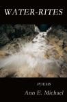 water-rites by Ann E Michael