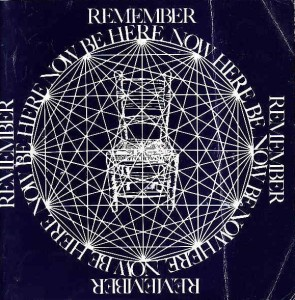 Ram Dass' Be Here Now