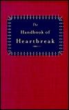 The Handbook of Heartbreak