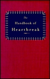 The Handbook of Heartbreak